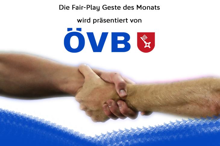Die ÖVB stellt attraktive Preise für die Fair Play-Geste des Monats zur Verfügung.