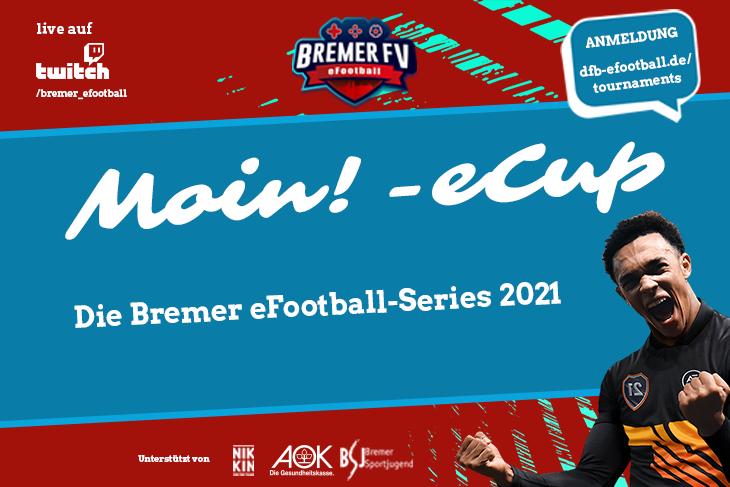 Das erste Turnier der Bremer eFootball-Series 2021 - der Moin!-eCup! (Grafik: David Dischinger)
