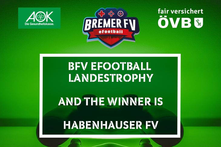 Die eSport-Abteilung des Habenhauser FV setzt sich im Finale gegen die LTS Bremerhaven durch und holt sich somit die BFV eFootball Landestrophy. (Grafik: David Dischinger)